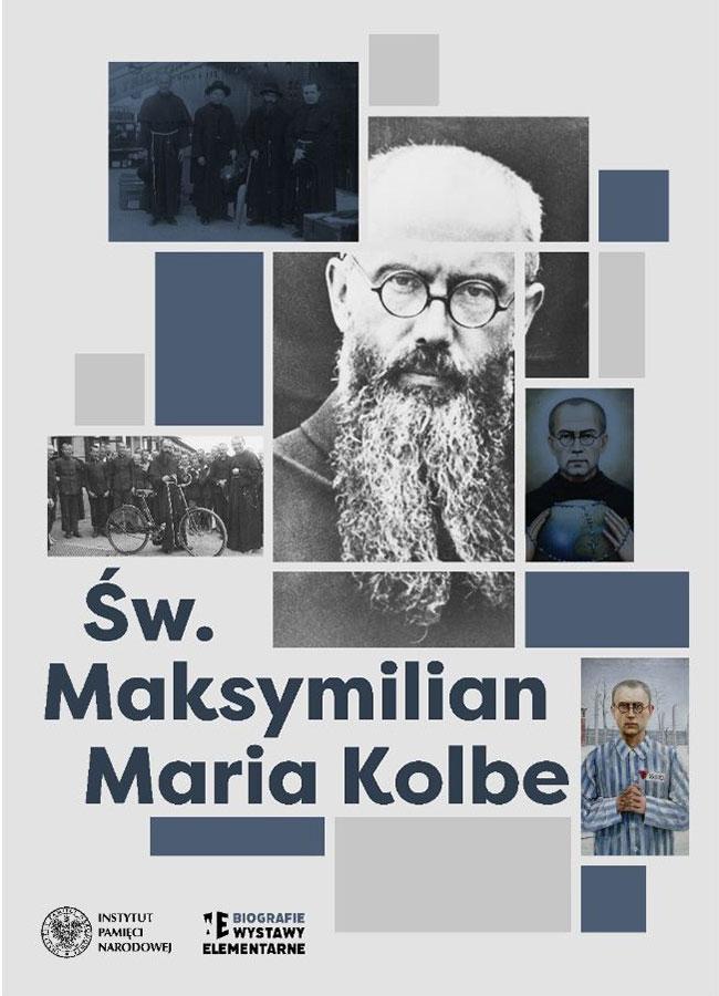Wystawa IPN o świętym Maksymilianie Kolbem